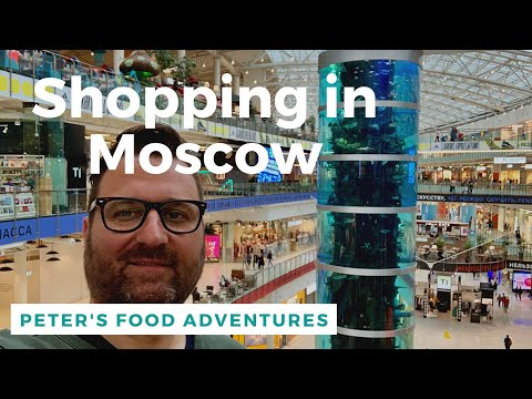 Shopping in Moscow Russia - Exploring Russia's Largest Mall