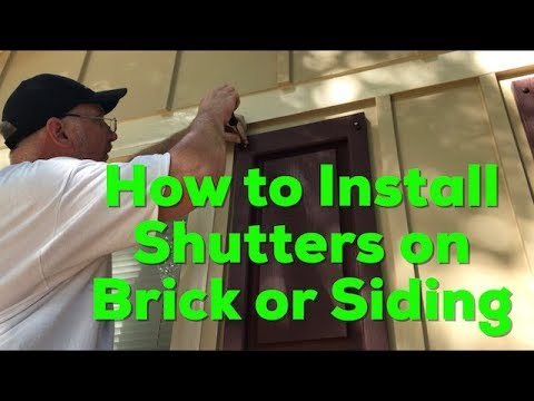 How to Install Shutters on Brick or Siding - DIY EASY Step by Step