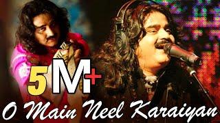 O Main Neel Karaiyan   Love Song By Great Sufi Singer Arif Lohar   Virsa Heritage