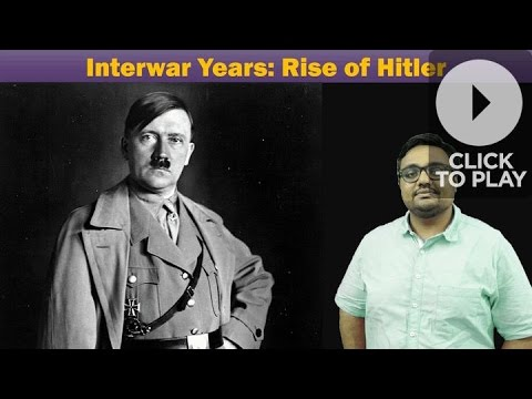 WH/WW2: Hitler-the Rise of Nazism in Germany in Interwar Years