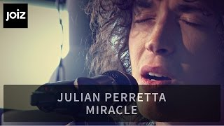 Julian Perretta Miracle Live At Joiz