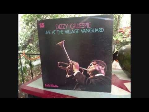 "Dizzy Gillespie - ""Live At The Village Vanguard"" full album (1967)"