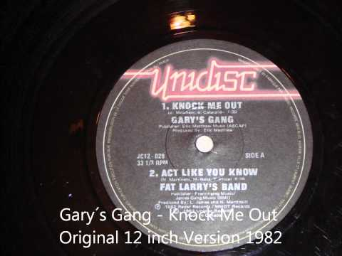 Gary´s Gang - Knock Me Out Original 12 Inch Version 1982