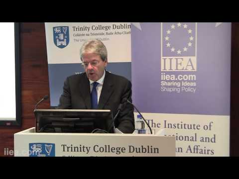 IIEA-Embassy of Italy Seminar with Paolo Gentiloni, Italian Minister for  Foreign Affairs