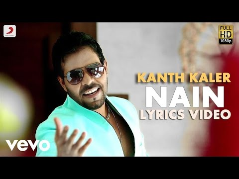 Kanth Kaler - Nain  | Saiyaan  | Lyric Video