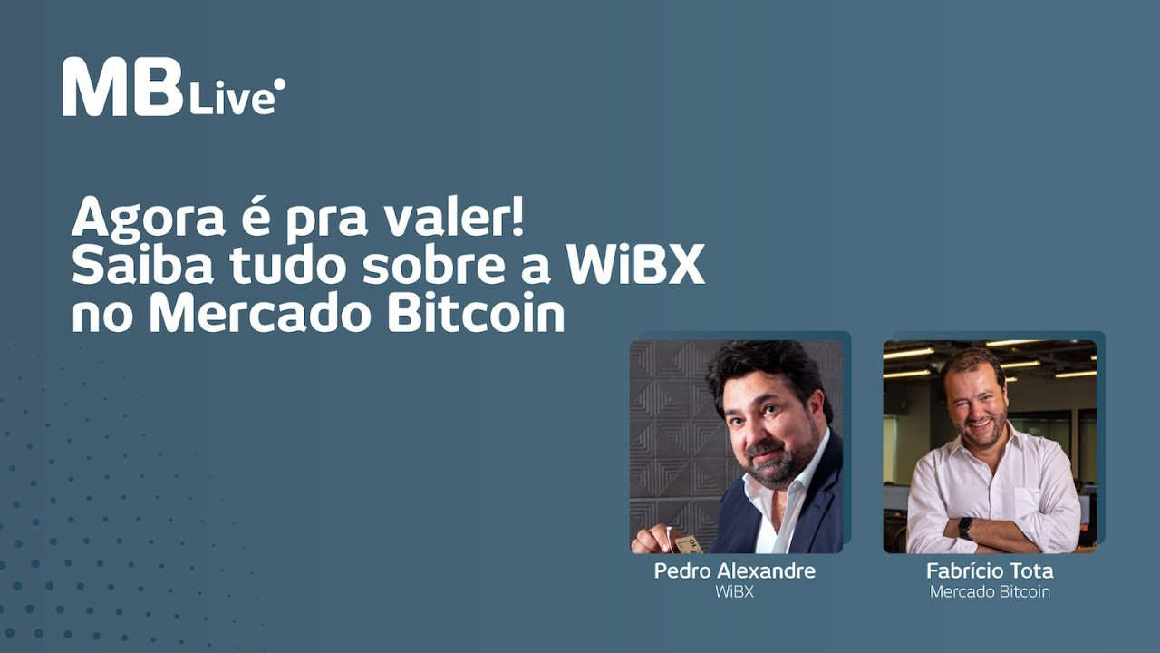 MBLive - Saiba tudo sobre a WiBX no Mercado Bitcoin