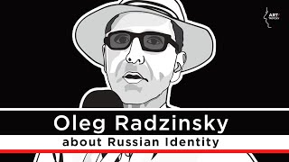 Interview with the writer Oleg Radzinsky
