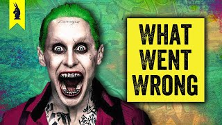 Suicide Squad: What Went Wrong? – Wisecrack Edition