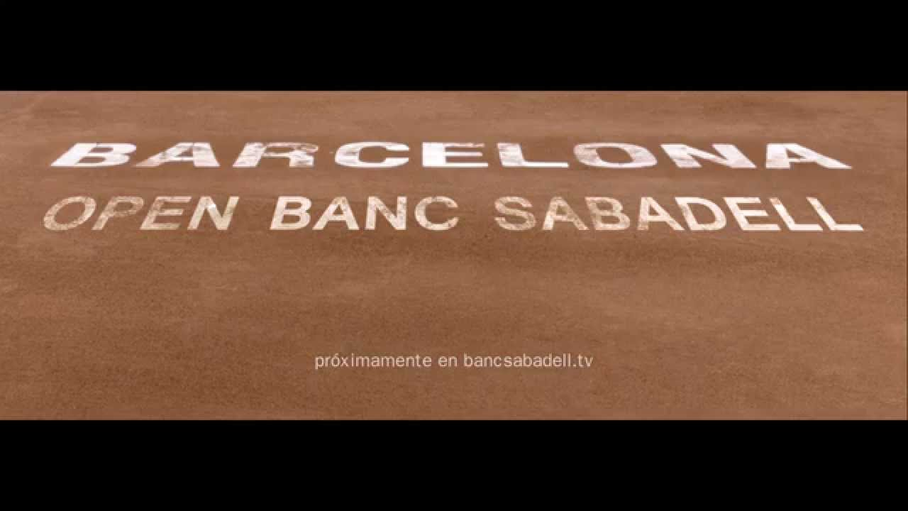 Trailer del barcelona open banc sabadell banco sabadell - Oficinas banc sabadell barcelona ...