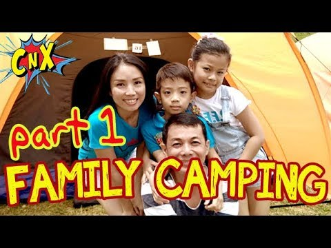 FUN FAMILY CAMPING PART 1 (FFC) at Gunung Geulis - Kemping Keluarga Seru CnX Adventurers #Vlog