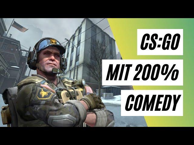 CS:GO, aber mit 200% Comedy auf Office | CS:GO Matchmaking [Deutsch]