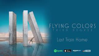 Flying Colors - Last Train Home (Third Degree)