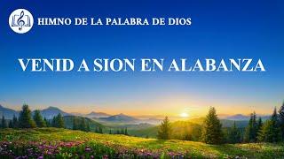 Canción cristiana | Venid a sion en alabanza