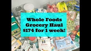 Whole Foods Grocery Haul - our USDA FOOD PLAN $174 budget