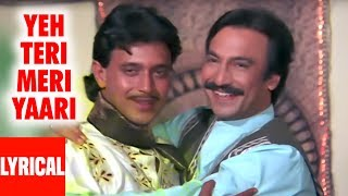Teri Meri Yaari Lyrical Video | Daata | Mithun Chakraborty, Suresh Oberoi