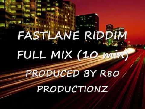 FASTLANE RIDDIM FULL MIX (RAW) - V.A.