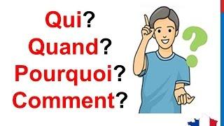 French Lesson 57 Interrogative Pronouns QUESTION WORDS Ask questions Pronoms Interrogatifs