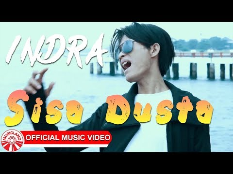Indra - Sisa Dusta [Official Music Video HD]