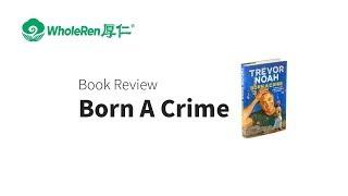 Born A Crime:  Book Review