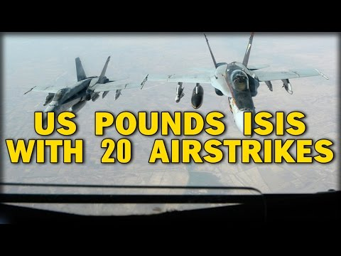 US POUNDS lSlS WITH 20 AIRSTRIKES