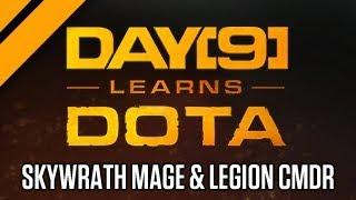 Day[9] Learns Dota - Skywrath Mage & Legion Commander Offlane - Duo Q w/ Purgegamers!