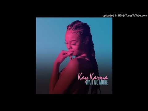 Kay Karma - Done Being Down