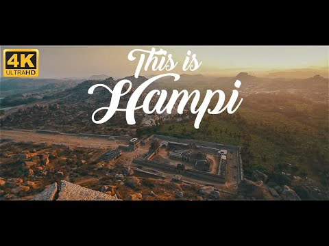 This is Hampi - The Jewel Of Vijayanagara Empire - In 4K