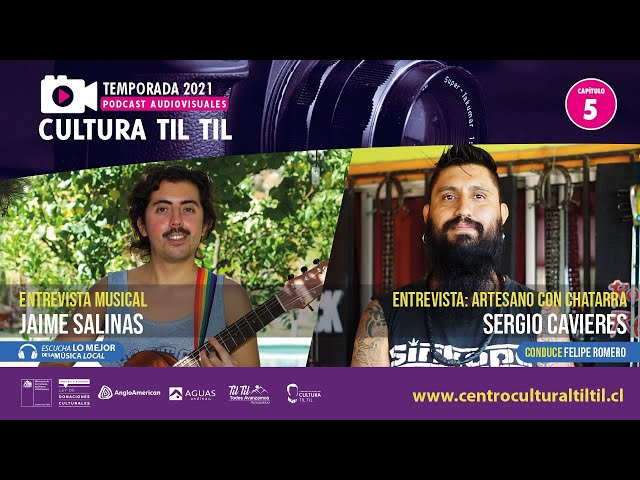 Podcast Audiovisuales Cultura Til Til - Capitulo 5