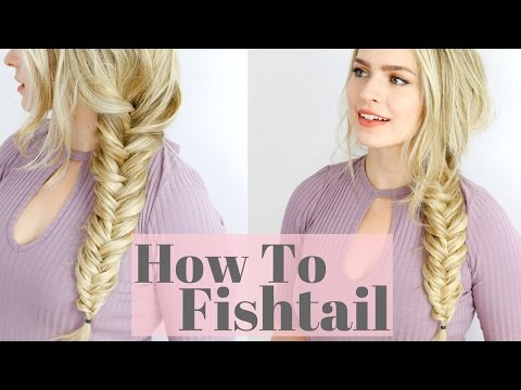 How to Fishtail Braid – Beginner Friendly Hair Tutorial
