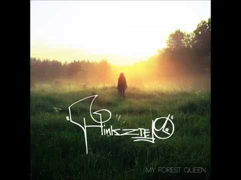 Hinkstep - My Forest Queen [Full Album]