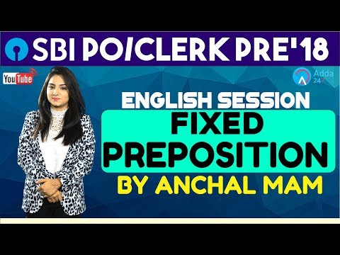 SBI PO/CLERK | FIXED PREPOSITION | English | Anchal Mam