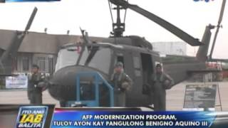 AFP Modernization Program, tuloy ayon kay Pres. Benigno Aquino III