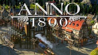Anno 1800 Kampagne Gameplay German - Vom Regen in die Traufe