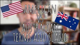 American vs Australian Terms and Slang