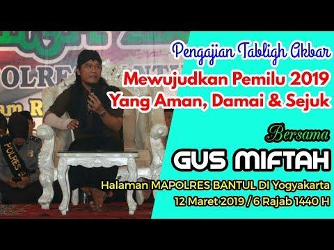 Tabligh Akbar - GUS MIFTAH - Polres Bantul DIY. 12 Maret 2019