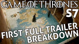 [Game of Thrones] Season 7 First Full Trailer Breakdown | New Footage From HBO from Upcoming Season
