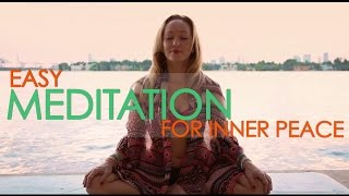 Easy Meditation for Inner Peace with Kino