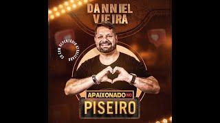 Danniel Vieira São João 2021 APAIXONADO NO PISEIRO