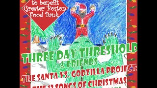 Day 5 of the Santa versus Godzilla Project: Santa versus Godzilla