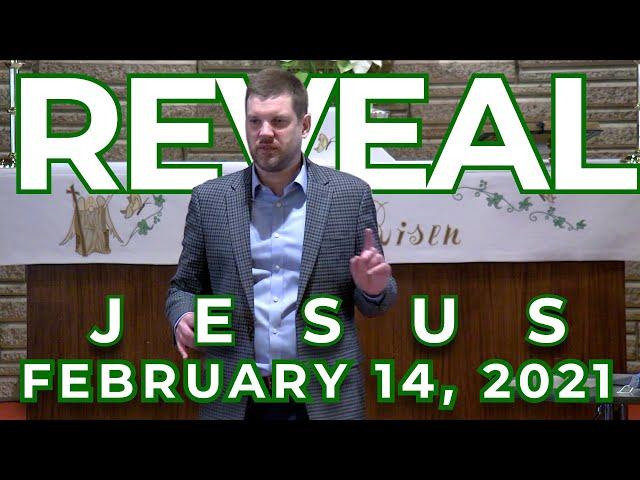 REVEAL: Revealing Jesus