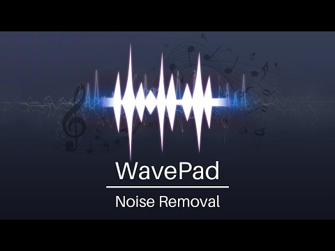 Best Noise Removal | WavePad Audio Editor Tutorial