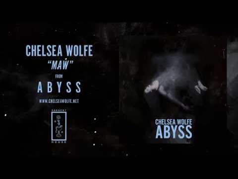 Chelsea Wolfe - Maw (Official Audio)