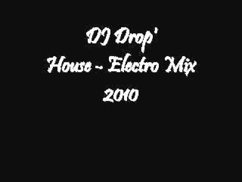 DJ Drops' House Electro Mix.
