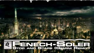 Fenech-Soler - Stop and Stare (Gemini Remix)