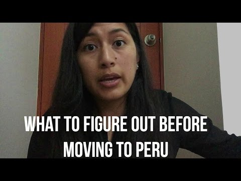 What you need to figure out before moving to Peru (Video 61)