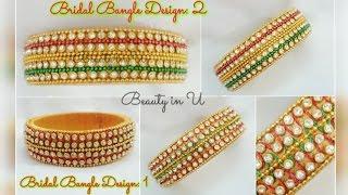 DIY | Designer Bridal Bangles | Silk Thread Bridal Bangles | Tutorial