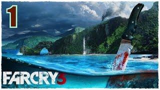 """Прохождение Far Cry 3 #1 (Уровень сложности """"Чемпион"""") - Добро пожаловать на Рук-Айленд! (FullHD)"""