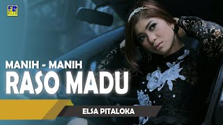Elsa Pitaloka - Manih Manih Raso Madu Cipt  Harry Parintang [Official Music Video] Lagu Minang