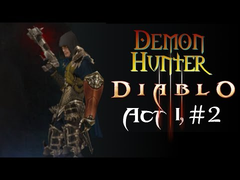 Let's Play Diablo III: Act I, Part 2 | Demon Hunter (Mother Hunting)