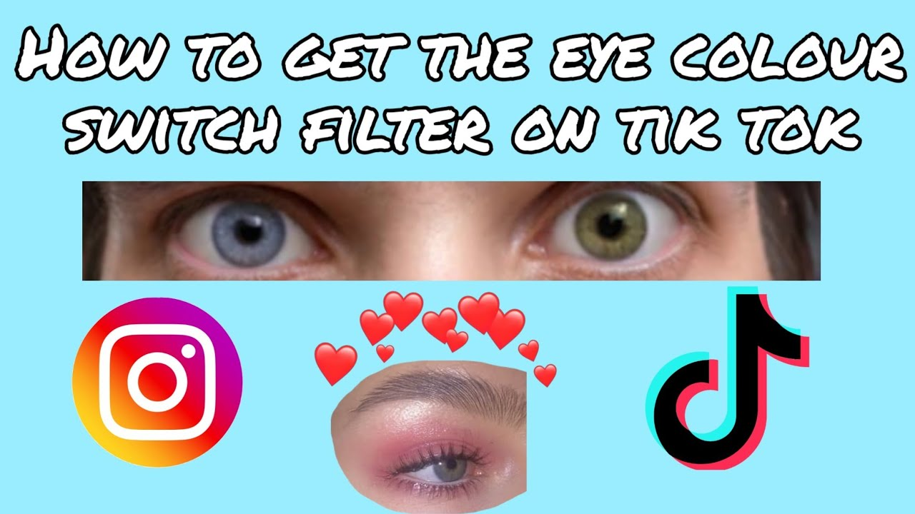 How to Change Your Eye Color in TikTok Videos  |Tiktok Eye Color Chart